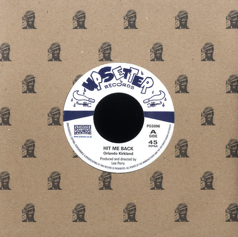 ORLAND KIRKLAND / THE UPSETTERS [Hit Me Back / Rock A Way]