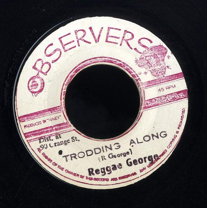 REGGAE GEROGE [Trodding Along / Two Thousand Version]