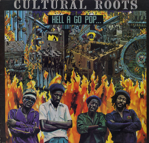 CULTURAL ROOTS [Hell A Go Pop..]