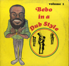 BEBO IN A DUB STYLE [Bebo In A Dub Style Vol 1]