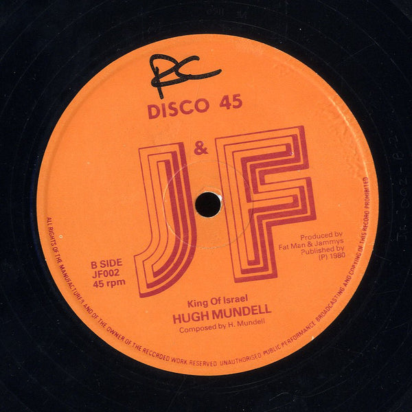 HUGH MUNDELL [Jah Fire Will Be Burning / King Of Israel]