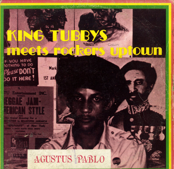 AUGUSTUS PABLO & KING TUBBY [King Tubby Meets Rockers Uptown]