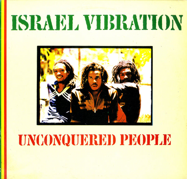 ISRAEL VIBRATION [Unconquered People]