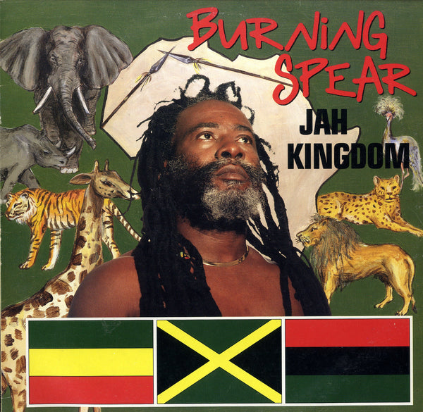 BURNING SPEAR [Jah Kingdom]