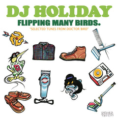 DJ HOLIDAY AKA 今里 [Flipping Many Birds]