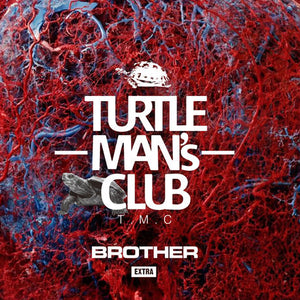 TURTLE MANS CLUB [Brother-Extra-(架空の兄弟 Sound Clash)]