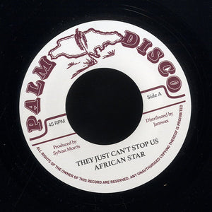 AFRICAN STAR / SYLVAN MORRIS [They Just Can't Stop Us / Whip Lash ]
