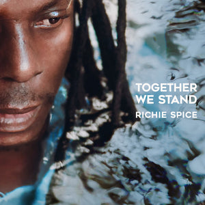 RICHIE SPICE [Together We Stand]