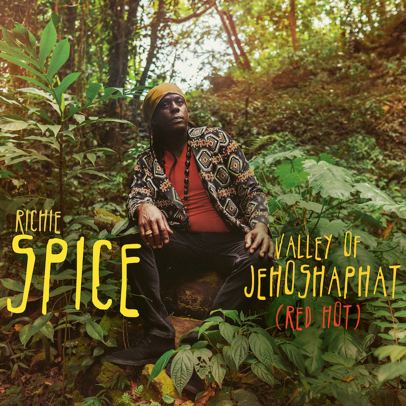 RICHIE SPICE [Valley Of Jehoshaphat (Red Hot) ]