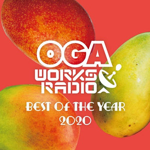 OGA REP.JAH WORKS [Oga Works Radio Vol.16 -Best Of The Year 2020-]