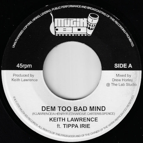 KEITH LAWRENCE FT TIPPA IRIE [Dem Too Bad Mind / Lion From Brixton Riddim]