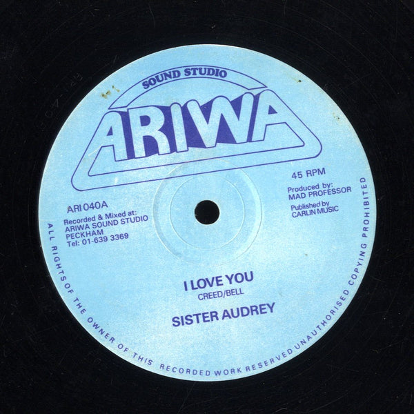 SISTER AUDREY [I Love You / No Work]