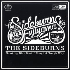 SIDEBURNS [Smoking Blue Beat / Rough & Tough Way]