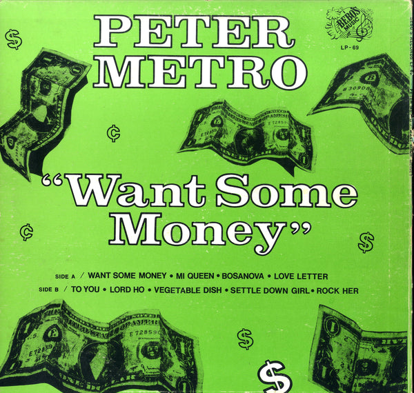 PETER METRO [Want Some Money]