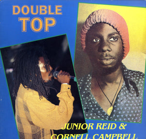 JUNIOR REID & CORNELL CAMPBELL [Double Top]