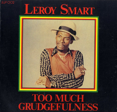 LEROY SMART [Too Much Grudgefulness]