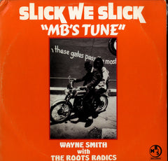 WAYNE SMITH [Slick We Slick]