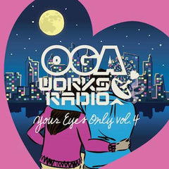 OGA REP.JAH WORKS [Oga Works Radio Vol.17 -Your Eyes Only Vol.4-]