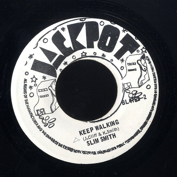SLIM SMITH [Will You Still Love Me / Keep Walking]