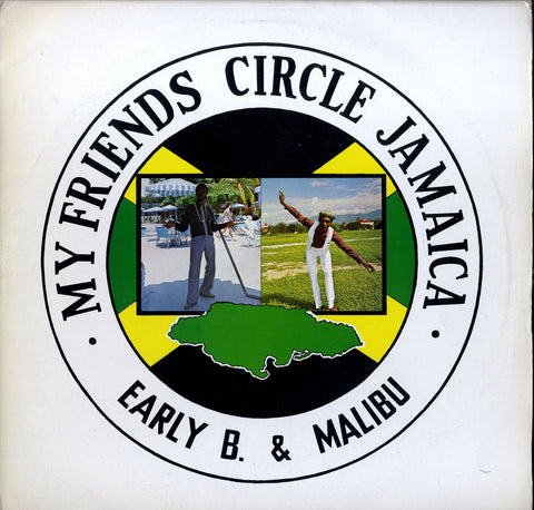 MALIB & EARLY B  [My Friend Circle Jamaica]
