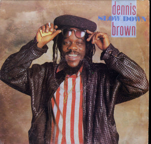 DENNIS BROWN [Slow Down ]
