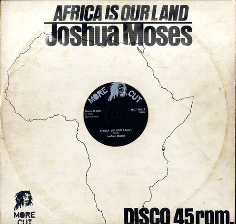 JOSHUA MOSES  [Africa Is Our Land]