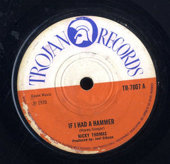 NICKY THOMAS [If I Had A Hammer / Lonely Feelin']