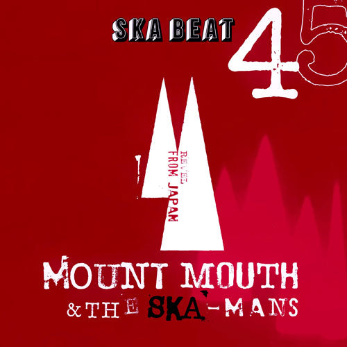 MOUNT MOUTH & THE SKA-MANS [Ska Beat / Go To Dance]