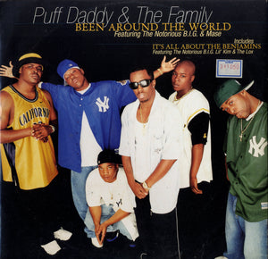 PUFF DADDY & THE FAMILY FEAT. NOTORIOUS B.I.G. & MASE [Been Around The World / It's All About The Benjamins]