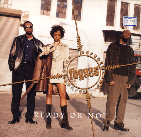 THE FUGEES [Ready Or Not]