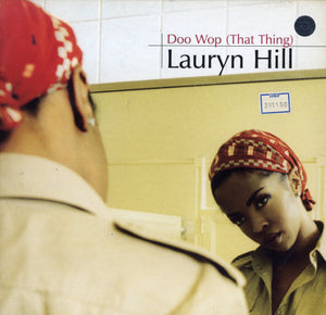 LAURYN HILL  [Doo Wop (That Thing) / Lost Ones]