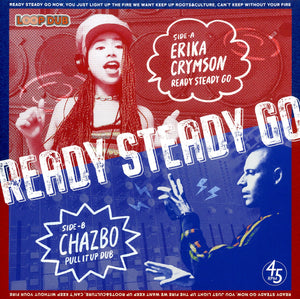 ERIKA CRYMSON MEETS CHAZBO [Ready Steady Go]