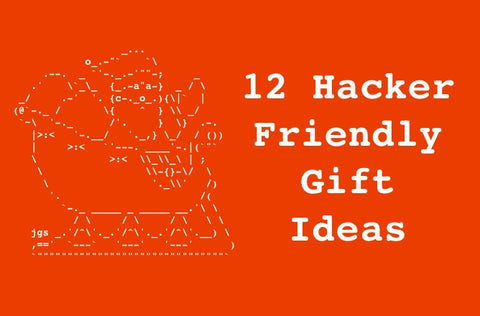 12 hacker friendly christmas gift ideas from ACE Hackware