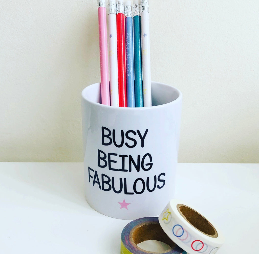 "Personalised ""Busy Being Fabulous"" Pencil Pot"