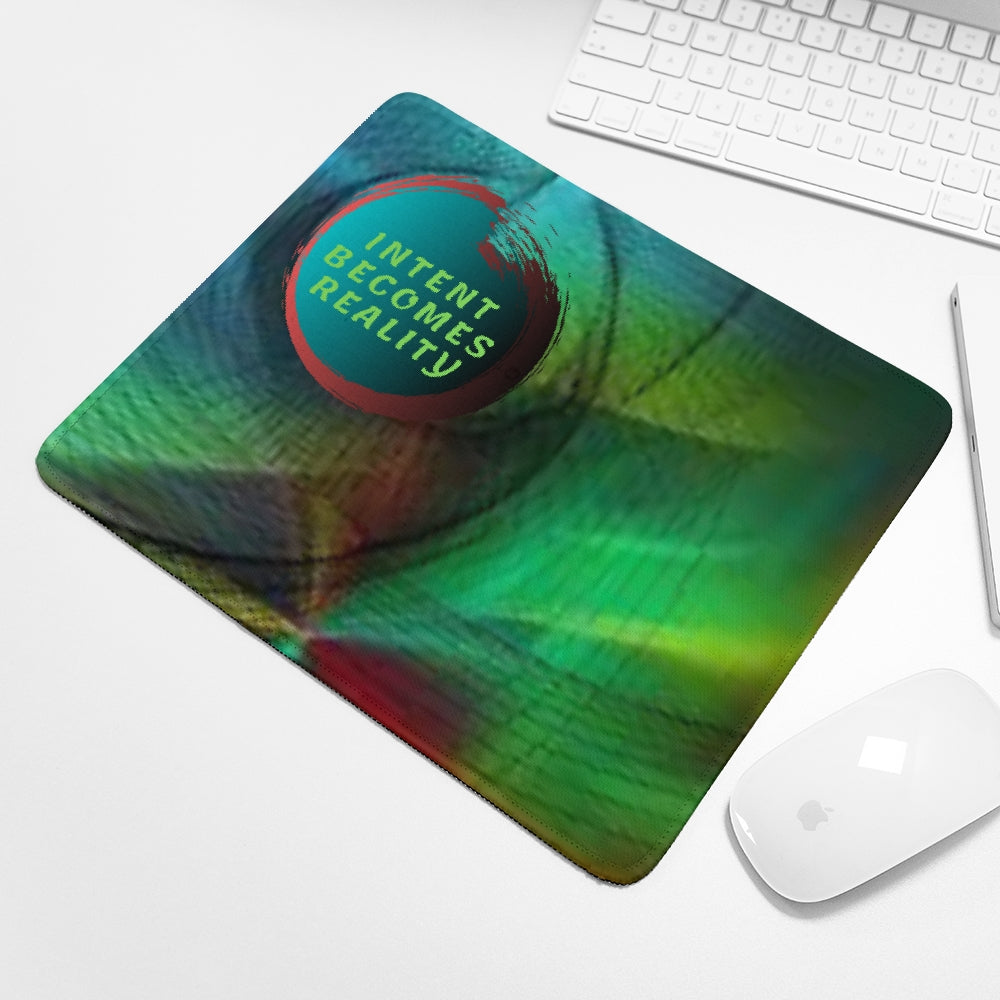 Intent Becomes Reality Mouse Pad