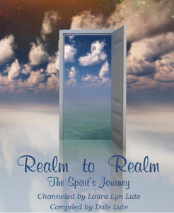 Realm to Realm: The Spirit's Journey