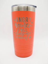 Angry Women Will Change the World - Feminism Girl Power Engraved Tumbler 20oz Coral Sunny Box