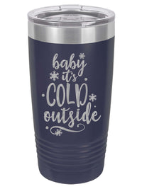 Baby It's Cold Outside - Engraved 20oz Navy Polar Camel Tumbler - Sunny Box