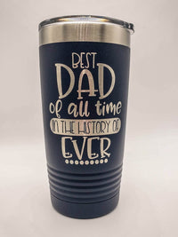 Best Dad of All Time - Engraved 20oz Polar Camel Navy Tumbler - Sunny BOx