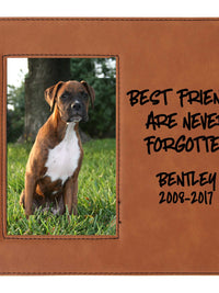 Best Friends Are Never Forgotten - Pet Memorial Personalized Leatherette Frame Rawhide - Sunny Box