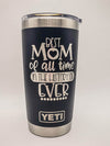 Best Mom of All Time Mother's Day Engraved Tumbler