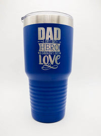 Dad A Sons First Hero A Daughters First Love - Engraved Polar Camel Tumbler 30oz Blue by Sunny Box
