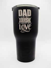 Dad A Sons First Hero A Daughters First Love - Engraved RTIC Tumbler 30oz Black by Sunny Box