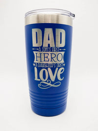 Dad A Sons First Hero A Daughters First Love - Engraved Polar Camel Tumbler 20oz Blue by Sunny Box