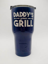 Daddy's Gonna Grill - Engraved RTIC Tumbler - Sunny BOx