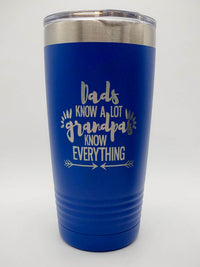 Dads Know A Lot Grandpas Know Everything Engraved Fathers Day Tumbler Sunny Box