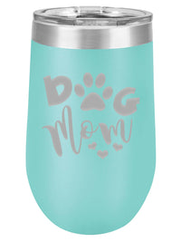 Dog Mom Engraved 16oz Polar Camel Wine TUmblers Sunny Box