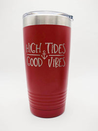 High Tides Good Vibes - Boating Engraved 20oz Red Polar Camel Sunny Box