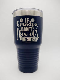 If Grandpa Can't Fix It No One Can - Engraved 30oz Polar Camel Navy - Sunny Box
