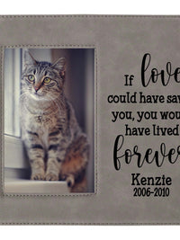 If love could have saved you - custom pet memorial leatherette frame gray - Sunny Box